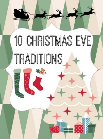 10 Christmas Eve Traditions