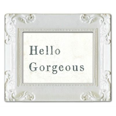 Sugarboo Designs White Frame Hello Gorgeous